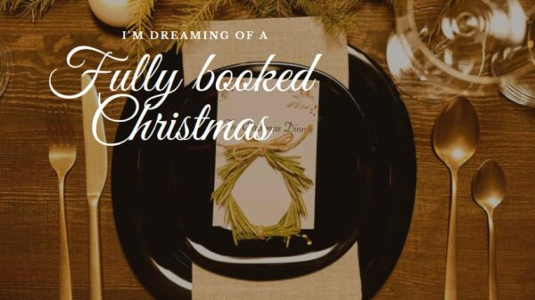 I Am Dreaming Of A Fully Booked Christmas